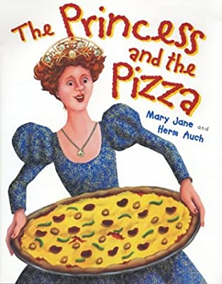 book cover of The Princess and the Pizza