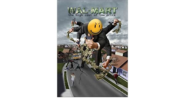 Wal-Mart: The High Cost of Low Price [DVD]: Amazon.es: Eric J. Stein, Edith Arana, Diane DeVoy, Laura Tanaka, Red Esry, James Cromwell, Weldon Nicholson, ...