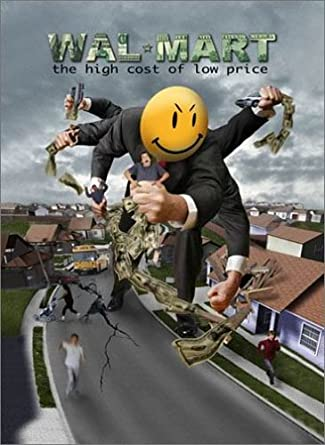 Wal-Mart: The High Cost of Low Price [DVD]