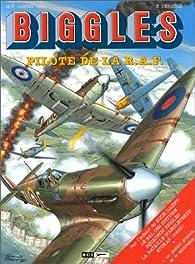 Biggles (Miklo), tome 17 : Pilote de la R.A.F. par William Earl Johns