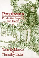 Peopleware : Productive Projects and Teams Paperback