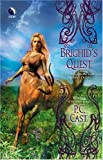 Brighid's Quest, P. C. Cast, 0373802420