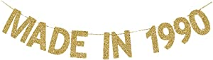 Made in 1990 Banner, Fun Birthday Banner for Women/Men's 30th/29th Birthday Party, Shiny Gold Gliter Paper Backdrops