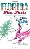Florida Fun Facts, Eliot Kleinberg, 1561643203