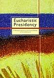 Eucharistic Presidency