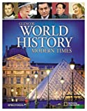 Glencoe World History, Modern Times, Student Edition (WORLD HISTORY (HS))