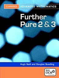 Further Pure 2 and 3 for OCR (Cambridge Advanced Level Mathematics)