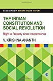 The Indian Constitution and Social Revolution : Right to Property since Independence, Ananth, V. Krishna, 9351500632