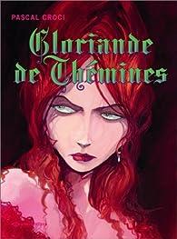Gloriande de Thémines par Pascal Croci