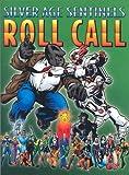 Roll CallSilver Age Sentinels Roll Call, John Fiala, 1894525582
