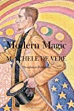 Modern Magic, M. De Vere, 1469934337
