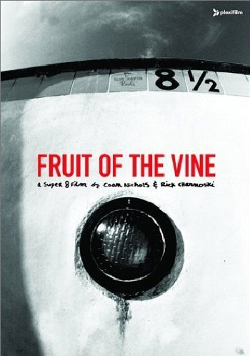 - Fruit of the Vine