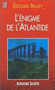 L'Enigme de l'Atlantide par Brasey