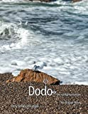 Dodo: The Unflighted Swine: The Rogue Wave