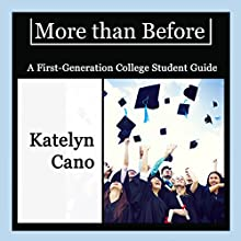 More Than Before Audiobook by Katelyn Cano Narrated by Katelyn Cano