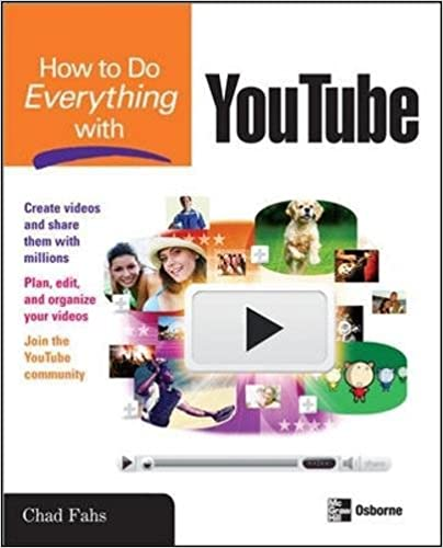 How to do everything with youtube chad fahs 9780071498654 amazon how to do everything with youtube chad fahs 9780071498654 amazon books fandeluxe Images