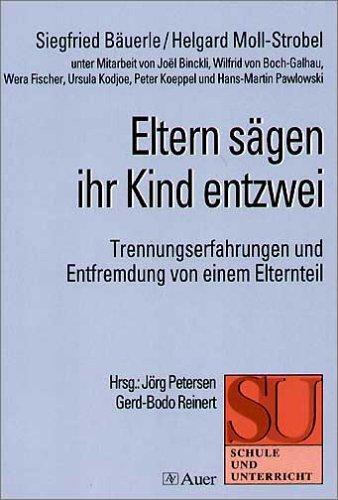 eltern-sgen-ihr-kind-entzwei-trennungserfahrungen-und-entfremdung-von-einem-elternteil