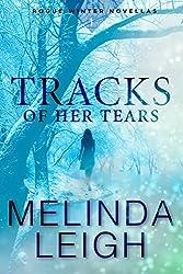 Tracks of Her Tears (Rogue Winter Novella Book 1)