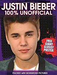 Justin Bieber: 100% Unofficial (Poster Book)