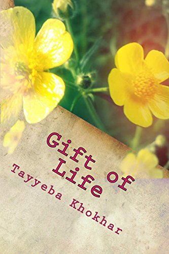 Book: Gift of Life - Passageway to the Light by Tayyeba Khokhar