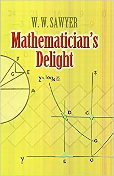Mathematician's Delight (Dover Books on Mathematics)