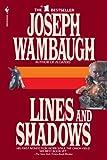 Lines and Shadows, Joseph Wambaugh, 0553763253