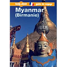 MYANMAR (BIRMANIE) 2ÔME DITION