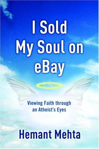 I Sold My Soul on eBay: Viewing Faith through an Atheist's Eyes pdf