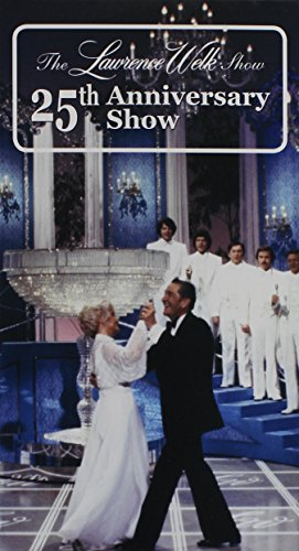 Lawrence Welk 25th Anniversary Show [VHS]