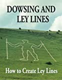 Dowsing and Ley Lines