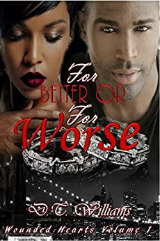 For Better or For Worse: Wounded Hearts Volume 1 by [Williams, D.T.]