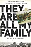 img - for They Are All My Family: A Daring Rescue in the Chaos of Saigon s Fall book / textbook / text book
