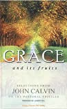 Grace and Its Fruits, Joseph Hill, 0852344457