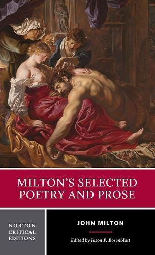 Milton's Selected Poetry and Prose (First Edition)  (Norton Critical Editions) (Norton Anthology Of Theory And Criticism 1st Edition)