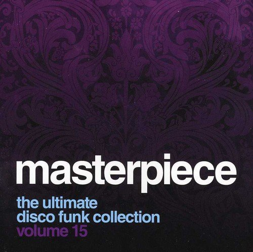 Masterpiece: The Ultimate Disco Funk Collection, Vol. 15 (Odyssey Player Cd)