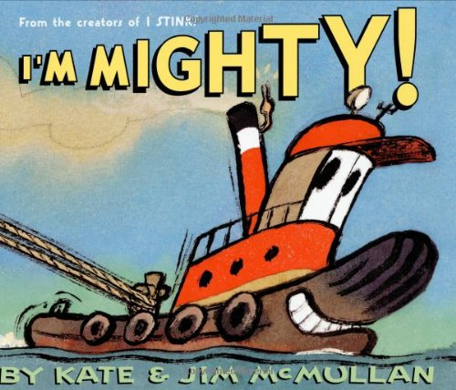 I'm Mighty! (Kate and Jim Mcmullan) (M Jim)
