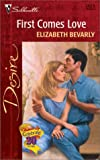First Comes Love, Elizabeth Bevarly, 0373763239