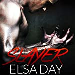 Slayer: Sons of Rebellion, Book 1 | Elsa Day