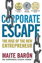 Corporate Escape: The Rise Of The New Entrepreneur