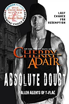 Absolute Doubt (Fallen Agents of T-FLAC Book 1) by [Adair, Cherry]