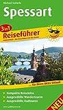 Spessart: 3in1-Reiseführer für Ihren Aktiv-Urlaub, kompakte Reiseinfos, ausgewählte Rad- und Wandertouren, aussagekräftige Höhenprofile und tourenspezifische Karten (3in1-Reiseführer / RF)