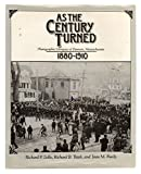img - for As The Century Turned: Photographic Glimpses Of Danvers, Massachussets 1880-1911 book / textbook / text book