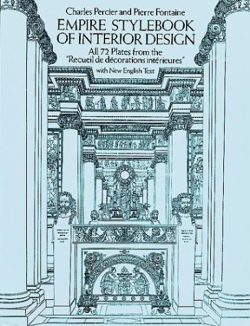 Empire Stylebook of Interior Design: All 72 Plates from the