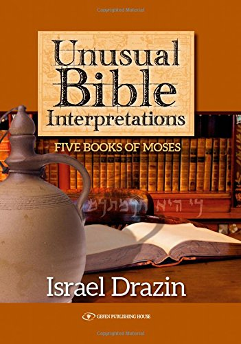 Unusual Bible Interpretations  Five Books Of Moses  Maimonides And Rational