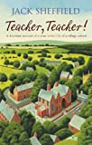 Front cover for the book Teacher, Teacher by Jack Sheffield