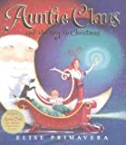 Auntie Claus and the Key to Christmas by Primavera Elise (2002-10-01) Hardcover