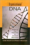 img - for Organizational DNA: Diagnosing Your Organization for Increased Effectiveness book / textbook / text book