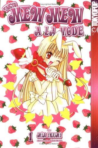 Tokyo Mew Mew A La Mode, Vol. 1
