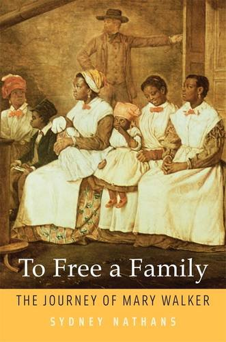 Download To Free a Family: The Journey of Mary Walker pdf