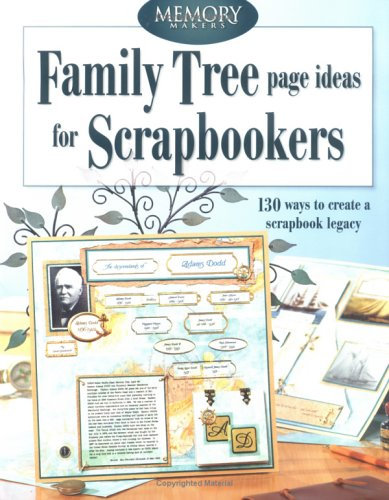 Family Tree Page Ideas for Scrapbookers (Memory Makers): Memory ...